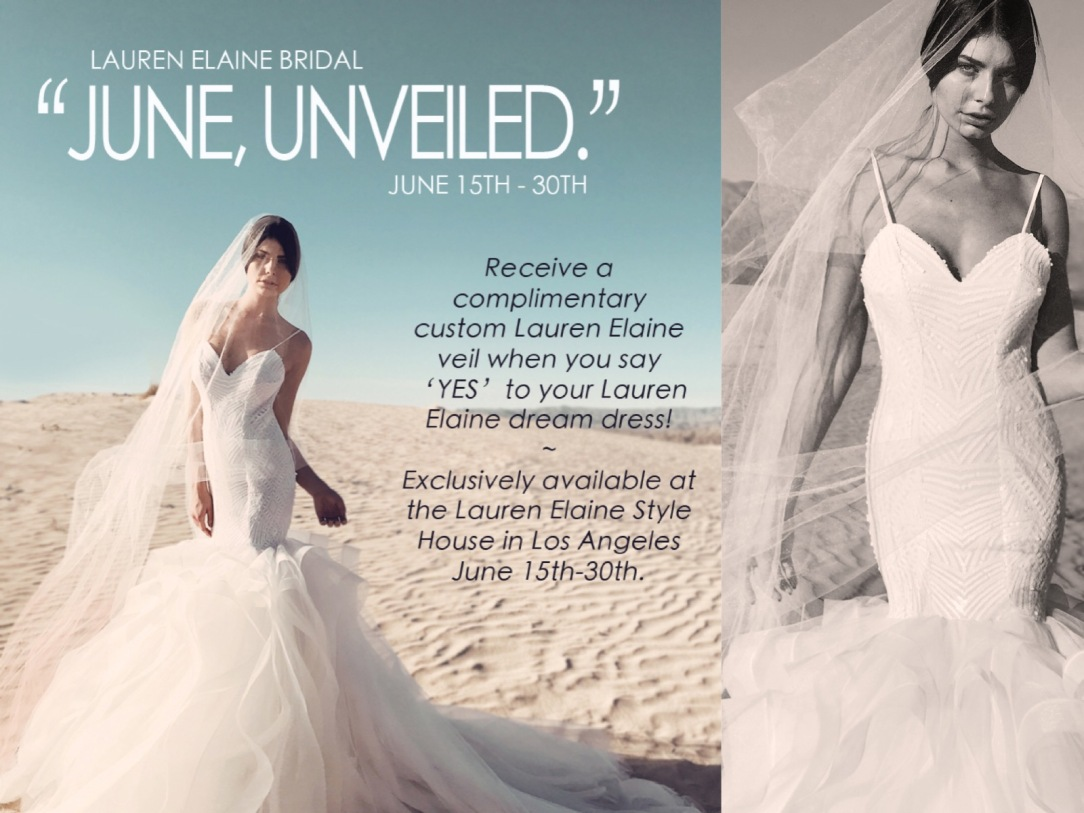 Visit the best los angeles bridal salon in june for a complimentary custom veil - lauren elaine style house