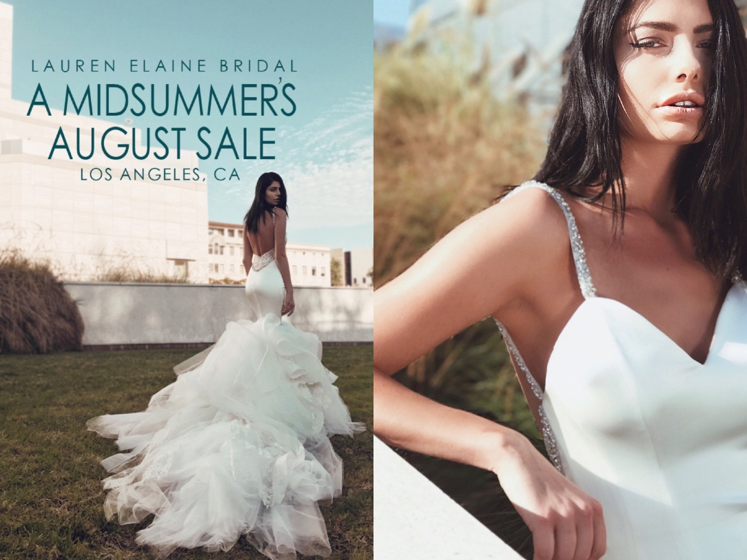 Lauren Elaine Bridal's Midsummer's August Sale at the Lauren Elaine Bridal Salon in Los angeles