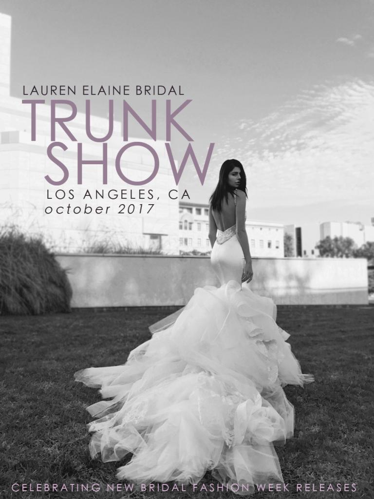 Lauren Elaine Bridal Los Angeles Trunk Show October 2017