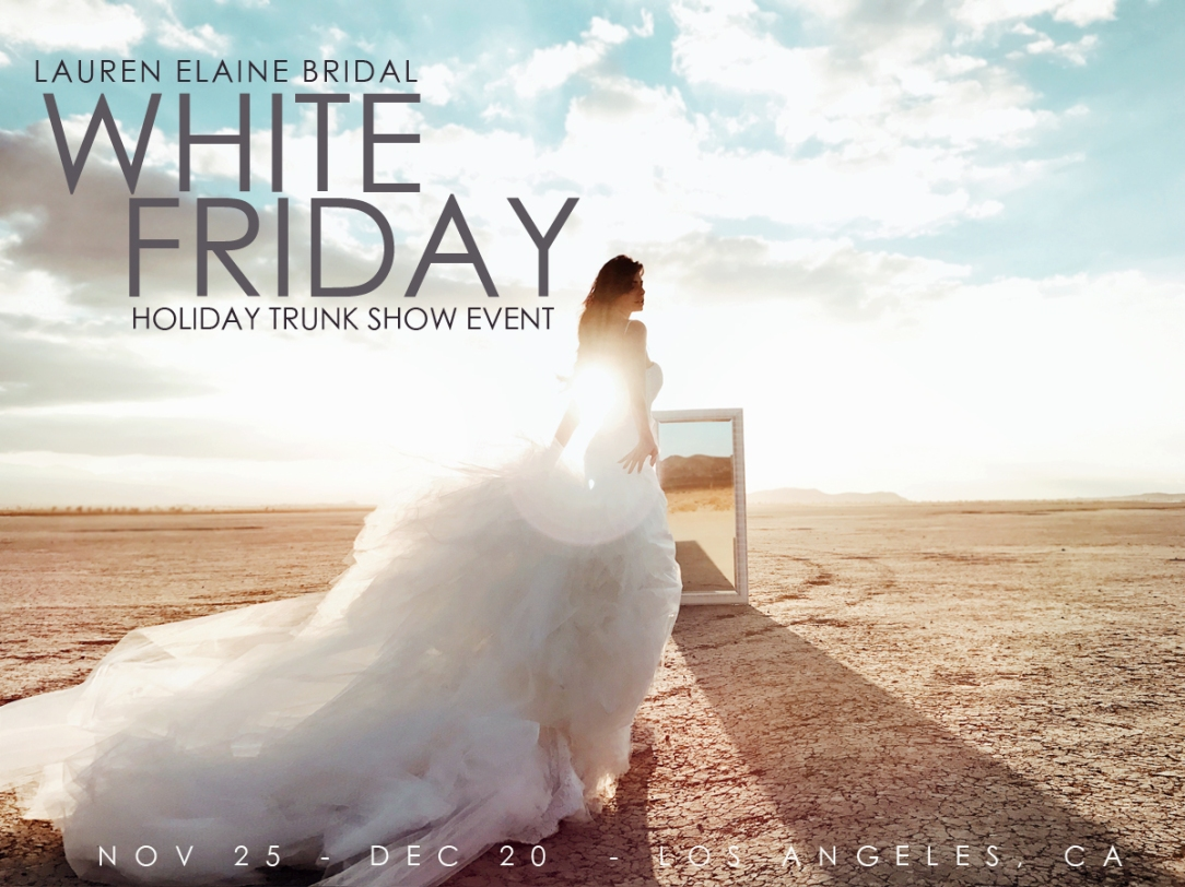 White Friday Holiday Trunk Show Event at the Lauren Elaine Style House in Los Angeles