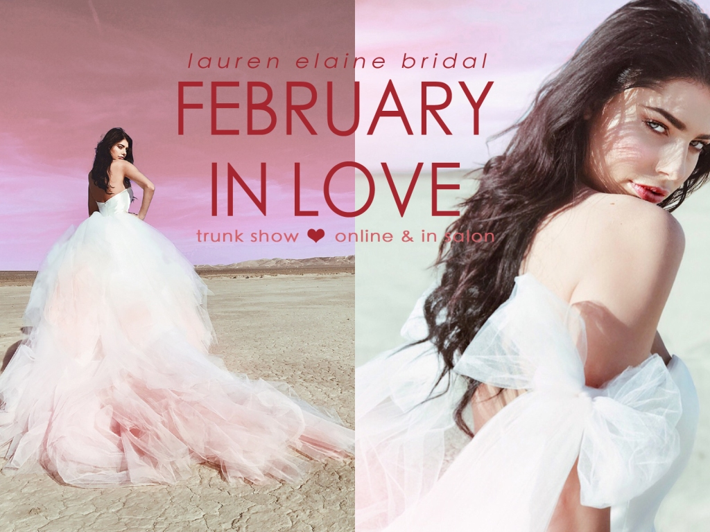 Lauren Elaine Bridal Los Angeles Trunk Show February 2018