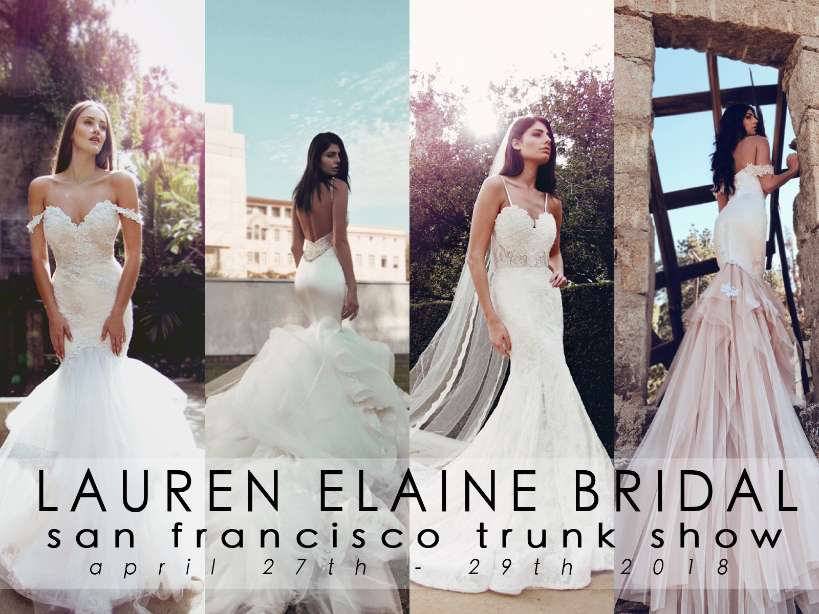 Lauren Elaine Bridal Trunk Show In San Francisco Ca Once Upon A Seam