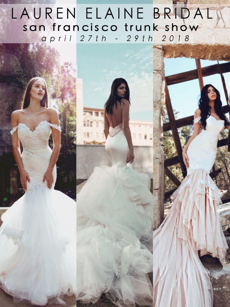 Book an appointment at the Lauren Elaine San Francisco Trunk Show in April